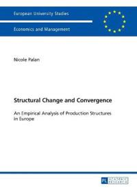 Structural Change and Convergence: An Empirical Analysis of Production Structures in Europe