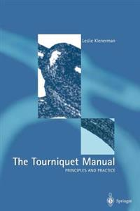 Tourniquet Manual - Principles and Practice