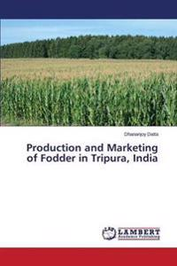 Production and Marketing of Fodder in Tripura, India