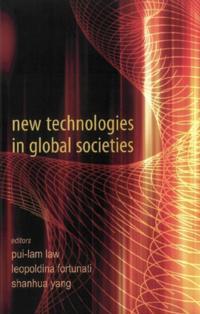 NEW TECHNOLOGIES IN GLOBAL SOCIETIES