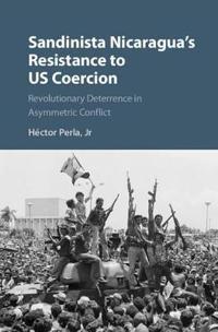 Sandinista Nicaragua's Resistance to US Coercion