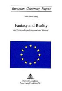 Fantasy and Reality