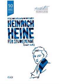 Heinrich Heine (nicht nur) für Studierende