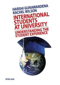 International Students at University: Understanding the Student Experience
