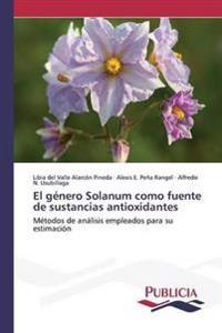 El Genero Solanum Como Fuente de Sustancias Antioxidantes