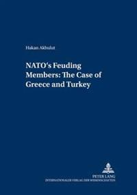 NATO's Feuding Members: The Cases of Greece and Turkey