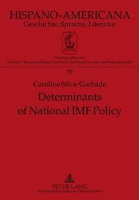 Determinants of National IMF Policy