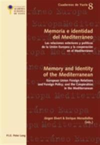 Memoria e identidad del MediterrAneo/Memory and Identity of the Mediterranean