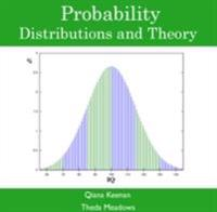 Probability Distributions and Theory