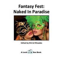 Fantasy Fest: Naked in Paradise