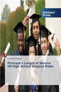 Principal's Length of Service Vs High School Dropout Rates