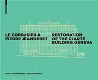 Le Corbusier & Pierre Jeanneret - Restoration of the Clarte Building, Geneva