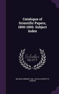 Catalogue of Scientific Papers, 1800-1900. Subject Index