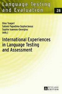 International Experiences in Language Testing and Assessment: Selected Papers in Memory of Pavlos Pavlou
