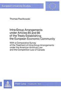 Intra-Group Arrangements Under Articles 85 and 86 of the Treaty Establishing the European Economic Community