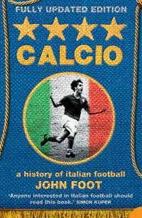 Calcio - a history of italian football