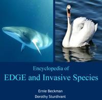Encyclopedia of EDGE and Invasive Species