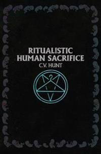 Ritualistic Human Sacrifice