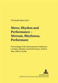 Meter, Rhythm, And Performance-metrum, Rhythmus, Performanz
