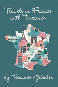 Travels in France with Terrance