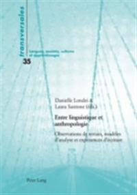 Entre linguistique et anthropologie