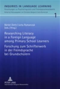 Researching Literacy in a Foreign Language among Primary School Learners / Forschung zum Schrifterwerb in der Fremdsprache bei Grundschulern