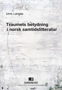 Traumets betydning i norsk samtidslitteratur - Unni Langås pdf epub