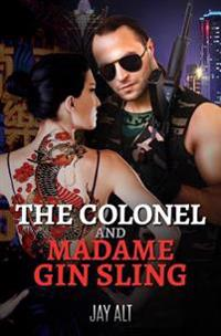 The Colonel and Madame Gin Sling