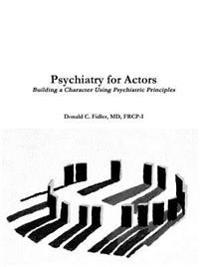 Psychiatry for Actors