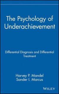 Psychology of Underachievement
