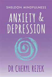 Sheldon Mindfulness: Anxiety and Depression