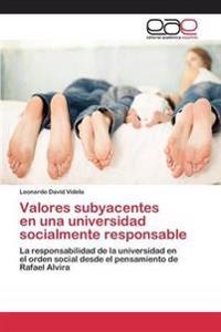 Valores Subyacentes En Una Universidad Socialmente Responsable