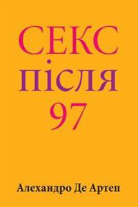 Sex After 97 (Ukrainian Edition)