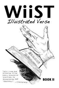 Wiist: Illustrated Verse, Book II: An Illustrated Book of Inspiration and Encouragement.