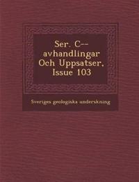 Ser. C--avhandlingar Och Uppsatser, Issue 103