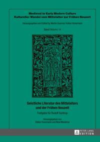 Geistliche Literatur des Mittelalters und der Fruhen Neuzeit
