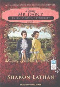 Loving Mr. Darcy
