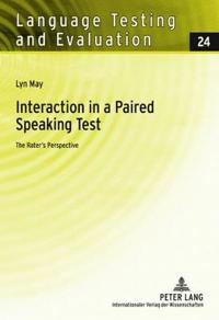 Interaction in a Paired Speaking Test: The Rater's Perspective
