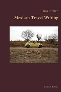 Mexican Travel Writing