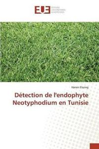 D�tection de l'Endophyte Neotyphodium En Tunisie