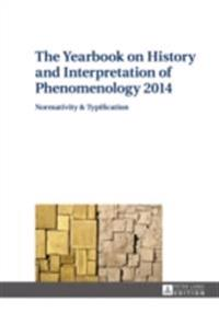 Yearbook on History and Interpretation of Phenomenology 2014