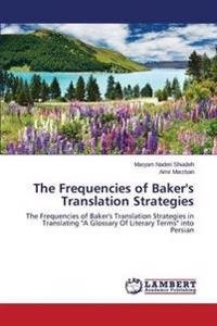 The Frequencies of Baker's Translation Strategies