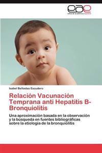Relacion Vacunacion Temprana Anti Hepatitis B-Bronquiolitis