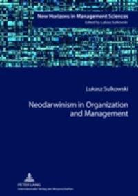 Neodarwinism in Organization and Management