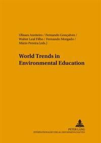 World Trends in Environmental Education