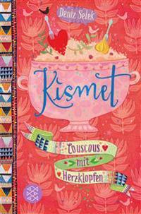 Kismet 03 - Couscous mit Herzklopfen