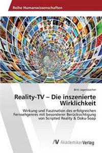 Reality-TV - Die Inszenierte Wirklichkeit