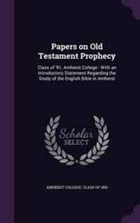 Papers on Old Testament Prophecy