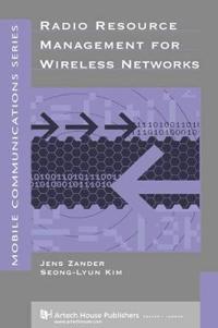 Radio Resource Management for Wireless Networks