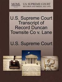 U.S. Supreme Court Transcript of Record Duncan Townsite Co V. Lane